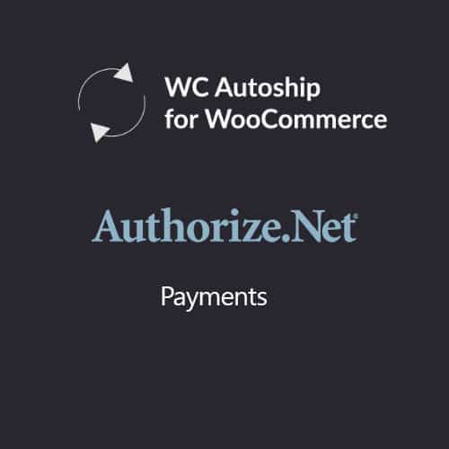 WooCommerce Autoship Authorize.net Payments